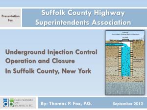 Suffolk County Highway Superintendents Association Presentation